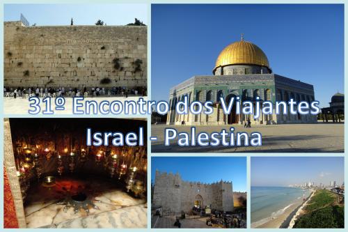 31 Encontro dos Viajantes Palestina e Israel
