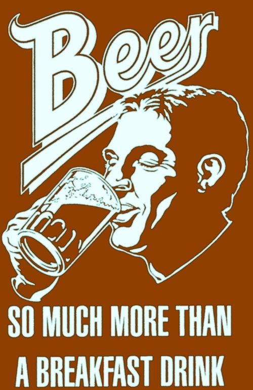 Não é só um anúncio, eles realmente bebem cerveja no café da manhã